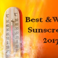 Best and Worst Sunscreens Summer 2017